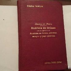 Libros antiguos: ANÁLISIS DE ORINAS - SÁNCHEZ DE RIVERA Y MOSET - LIBRERÍA INTERNACIONAL DE ADRIAN ROMO MADRID 1915 . Lote 64831335