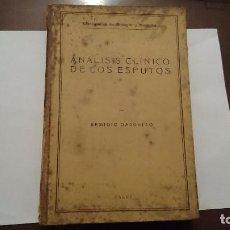 Libros antiguos: ANÁLISIS CLÍNICOS DE LOS ESPUTOS - REMIGIO DARGALLO - CALPE MADRID 1920 - MONOGRAFIAS BIOLOGÍA Y MED. Lote 64832887