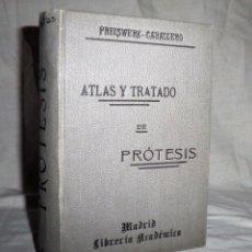 Libros antiguos: ATLAS Y TRATADO DE PRÒTESIS DENTAL - AÑO 1912 - G.PREISWERK · MUY ILUSTRADO.. Lote 64977035