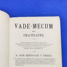 Libros antiguos: ANTIGUO VADE-MECUM DEL PRACTICANTE. JUAN MARSILLACH Y PARERA, BARCELONA 1871. CONTIENE LAMINAS. Lote 66772382