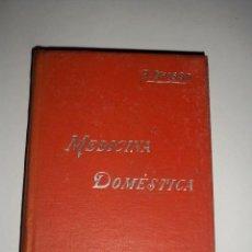 Libros antiguos: MANUALES SOLER MEDICINA DOMESTICA. Lote 67885741