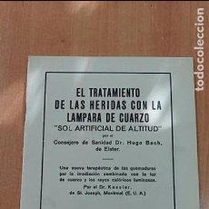 Libros antiguos: EL TRATAMIENTO DE LAS HERIDAS CON LA LAMPARA DE CUARZO. SOL ARTIFIAL DE ALTITUD. 1927. Lote 68681245