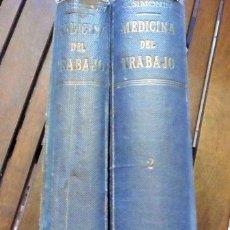 Libros antiguos: MEDICINA DEL TRABAJO TOMO I Y II - C. SIMONIN. Lote 217070996