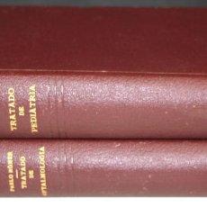 Libros antiguos: 8253 - TRATADO DE PEDIATRÍA Y DE OFTALMOLOGÍA. 2 VOLUM(VER DESCRIP). VV. AA. VV. EDIT. 1932/36.. Lote 69918289