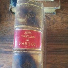 Libros antiguos: TRATADO DE PARTOS,M.JOULIN,1878. Lote 70173249