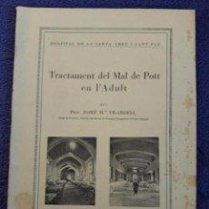 Libros antiguos: TRACTAMENT DEL MAL DE POTT EN L'ADULT / JOSEP Mª VILARDELL / 1932 / PALMA DE MALLORCA. Lote 70577421