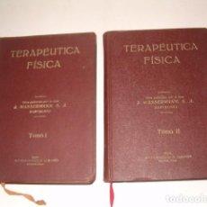 Libros antiguos: VV. AA. TERAPÉUTICA FÍSICA. TOMOS I Y II. DOS TOMOS. RMT78174. . Lote 71237603