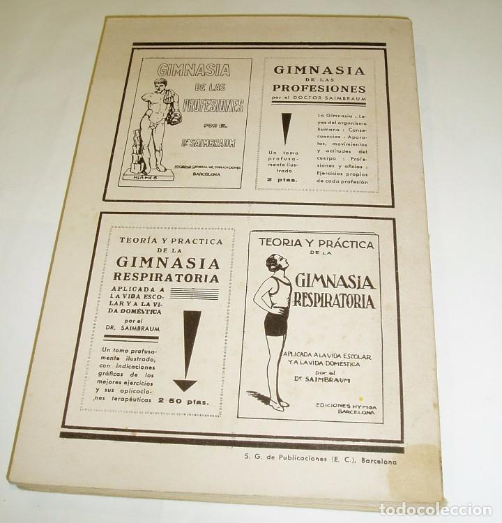 Libros antiguos: DR. SAIMBRAUM. SALUD,FUERZA,BELLEZA POR MEDIO DE LA GIMNASIA SUECA.1931.ILUSTRADO - Foto 2 - 71398475