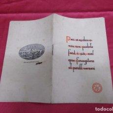 Libros antiguos: PER A ESDEVENIR UN POBLE FORT I SA CAL QUE FORAGITEM EL PERILL VENERI. 1934. 1ª EDICIÓ. BLENOCOL.. Lote 71605591