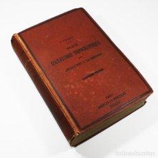 Libros antiguos: TRAITE D'ANATOMIE TOPOGRAPHIQUE AVEC APPLICATIONS A LA CHIRURGIE, TILLAUX, 1884, 1092 PAG,EN FRANCES. Lote 72057535