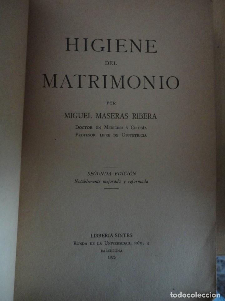 Libros antiguos: Higiene del MatrimonioDoctor Maseras RiberaLibrería Sintes1925 2ª edición316páginas19 x 12 - Foto 2 - 73024363