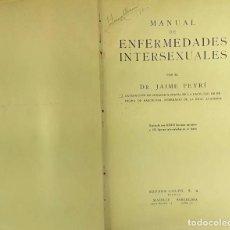 Libros antiguos: 8311 - MANUAL DE ENFERMEDADES INTERSEXUALES. JAIME PEYRÍ. EDIT. ESPASA-CALPE. 1928.. Lote 73078215