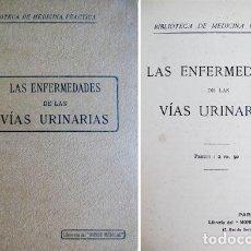 Libros antiguos: N/A. LAS ENFERMEDADES DE LAS VÍAS URINARIAS. (HACIA 1912). . Lote 73139387