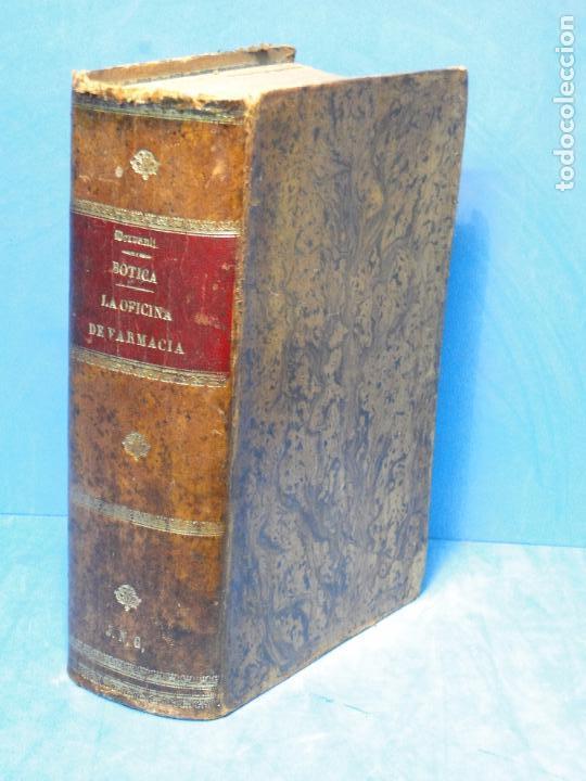 BOTICA: LA OFICINA DE FARMACIA.--DORVAULT( 1ª EDI.ESPAÑOLA DE LA 7ª FRANCESA) (Libros Antiguos, Raros y Curiosos - Ciencias, Manuales y Oficios - Medicina, Farmacia y Salud)