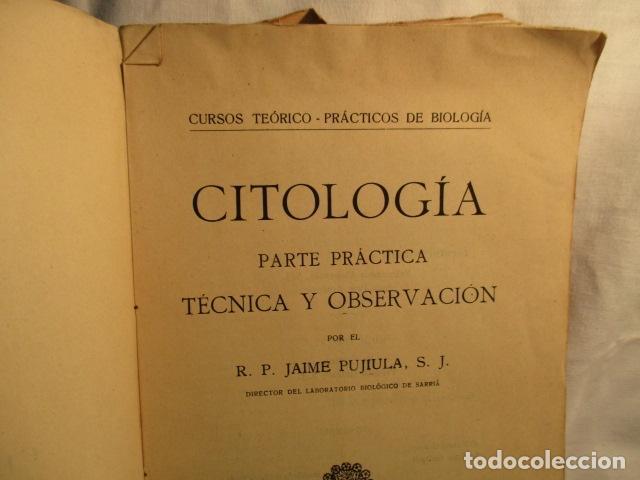 Libros antiguos: CITOLOGÍA, Parte Práctica, Técnica y Observación. - Pujiula,Jaime. - Foto 8 - 73512275