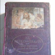 Libros antiguos: EL MEDICO DEL HOGAR. COMO SE PREVIENEN Y CURAN LAS ENFERMEDADES (HIGIENE Y TRATAMIENTO). POR JENNY S. Lote 73995211