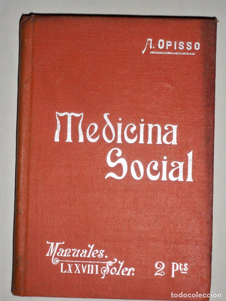 MANUALES SOLER MEDICINA SOCIAL (Libros Antiguos, Raros y Curiosos - Ciencias, Manuales y Oficios - Medicina, Farmacia y Salud)