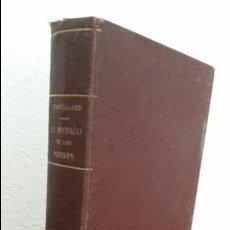 Libros antiguos: EL MEDICO DE LOS POBRES Y LAS 2000 RECETAS UTILES. BEAUVILLARD. FERON PARIS.. Lote 74717447