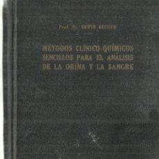 Libros antiguos: MÉTODOS CLÍNICOS PARA EL ANÁLISIS DE LA ORINA Y LA SANGRE. ERWIN BECHER. MANUEL MARÍN. 1935. Lote 74832083