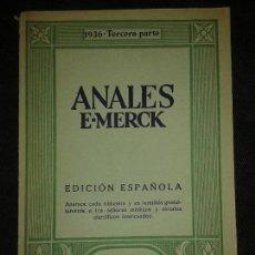 Libros antiguos: ANALES E.MERCK DARMSTAD 1936-TERCERA PARTE. REVISTRA TRIMESTRAL GRATUITA MEDICOS Y CIRCULOS CIENTIFI. Lote 75042171