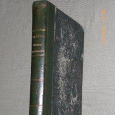 Libros antiguos: TRATADO GENERAL DE LAS FIEBRES ESENCIALES (1871).. Lote 75172207