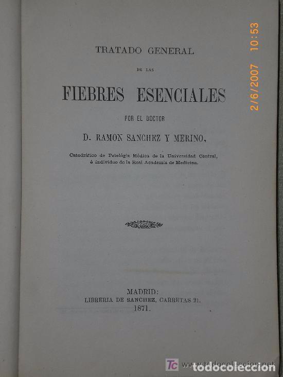 Libros antiguos: TRATADO GENERAL DE LAS FIEBRES ESENCIALES (1871). - Foto 2 - 75172207