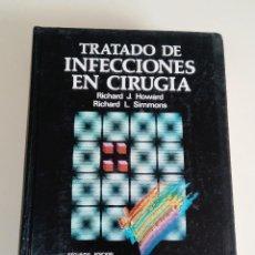 Libros antiguos: TRATADO DE INFECCIONES EN CIRUGIA-RICHARD J. HOWARD-ED. INTERAMERICANA MCGRAW HILL-2º ED.- 1991. Lote 75631323