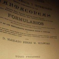 Libros antiguos: ENCICLOPEDIA FARMACEUTICA O DICCIONARIO GENERAL - MARIANO PEREZ M. MINGUEZ - 1889. Lote 75729479