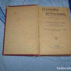 Libros antiguos: EL CONSULTOR DEL PRACTICANTE , EMILIO ALONSO G.ª SIERRA. Lote 75739959