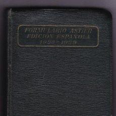 Libros antiguos: FORMULARIO ASTIER - VADEMECUM MEDICO PRACTICO - 1928. Lote 75850459