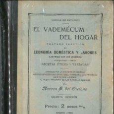 Libros antiguos: EL VADEMECUM DEL HOGAR 1906. Lote 75965547