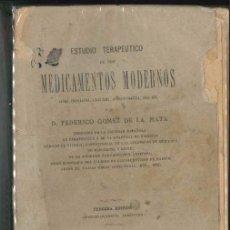 Libros antiguos: ESTUDIO TERAPEUTICO DE LOS MEDICAMENTOS MODERNOS 1884. Lote 75954563