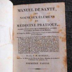 Libros antiguos: MANUAL DE SALUD O NUEVOS ELEMENTOS DE MEDICINA PRÁCTICA (PARIS, 1805). EN FRANCÉS, MÁS DE 200 AÑOS. Lote 76136799