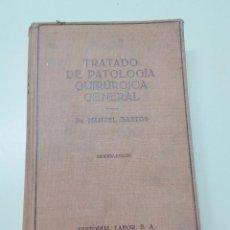 Libros antiguos: TRATADO DE PATOLOGIA QUIRURGICA GENERAL-DR. MANUEL BASTOS-ED. LABOR-2º ED.-1941-TAPA DURA. Lote 76345071