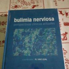 Libros antiguos: BULIMIA NERVIOSA PERSPECTIVAS CLÍNICAS ACTUALES. Lote 76386575