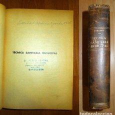 Libros antiguos: BECARÉS, F. TÉCNICA SANITARIA MUNICIPAL. TOMO I. Lote 76711027