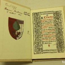 Libros antiguos: TRACTADO MUY PROVECHOSO DEL ANATOMIA, Y PHLEBOTOMIA ,FACSIMIL.. Lote 77090705