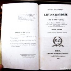 Libros antiguos: HISTOIRE PHILOSOPHIQUE DE L´HYPOCONDRIE ET DE L´HYSTERIE. Lote 52920713