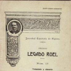 Libros antiguos: ANTIGUO LIBRO SOCIEDAD ESPAÑOLA DE HIGIENE. PREMIO LEGADO ROEL, Nº 14. TRATAMIENTO NIÑO ANORMAL,1913. Lote 77918885