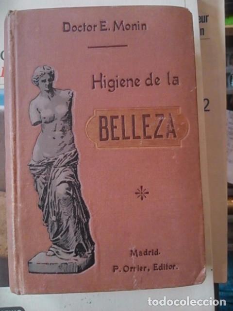 HIGIENE DE LA BELLEZA (MADRID, HACIA 1920) CON UN ÁMPLIO RECETARIO DE CREMAS DE BELLEZA Y PERFUMES (Libros Antiguos, Raros y Curiosos - Ciencias, Manuales y Oficios - Medicina, Farmacia y Salud)