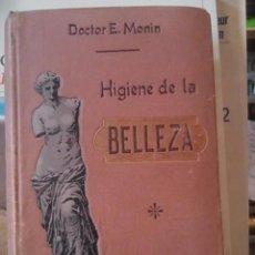 Libros antiguos: HIGIENE DE LA BELLEZA (MADRID, HACIA 1920) CON UN ÁMPLIO RECETARIO DE CREMAS DE BELLEZA Y PERFUMES. Lote 78005609