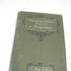 Libros antiguos: VADEMECUM CLINICO-TERAPÉUTICO AÑO 1905. Lote 78467761