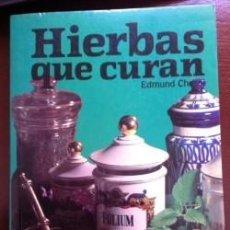 Libros antiguos: HIERBAS QUE CURAN EDMUND CHESSI. Lote 79614517