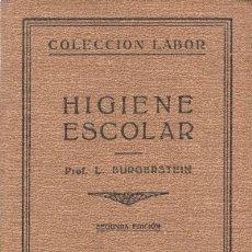 Libros antiguos: BURGERSTEIN, LEO: HIGIENE ESCOLAR. . Lote 79885033