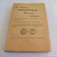 Libros antiguos: LA MÉDECINE ANECDOTIQUE HISTORIQUE LITTERAIRE.1901.SOLO 50 EJEMPLARES. MEDICINA ANECDÓTICA,HISTORICA. Lote 79975769