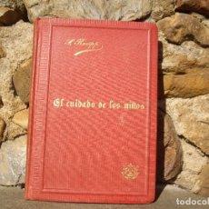 Libros antiguos: SEBASTIAN KNEIPP: EL CUIDADO DE LOS NIÑOS, AVISOS Y CONSEJOS. LIBRERIA JUAN GILI 1894. Lote 80290793