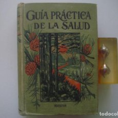 Libros antiguos: LIBRERIA GHOTICA. ROSSITER. GUÍA PRÁCTICA DE LA SALUD. TRATADO ILUSTRADO CON MUCHOS GRABADOS. . Lote 80296777