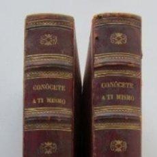 Libros antiguos: CONOCETE A TI MISMO - 2 TOMOS - AÑO 1881. Lote 80434257