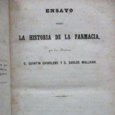 Libros antiguos: ENSAYO SOBRE LA HISTORIA DE LA FARMACIA. QUINTIN CHIARLONE Y CARLOS MALLAINA. 1847.. Lote 80486093