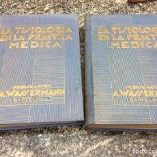 Libros antiguos: LA TISIOLOGIA EN LA PRACTICA MEDICA 1935 TOMOS I Y II. Lote 80657148